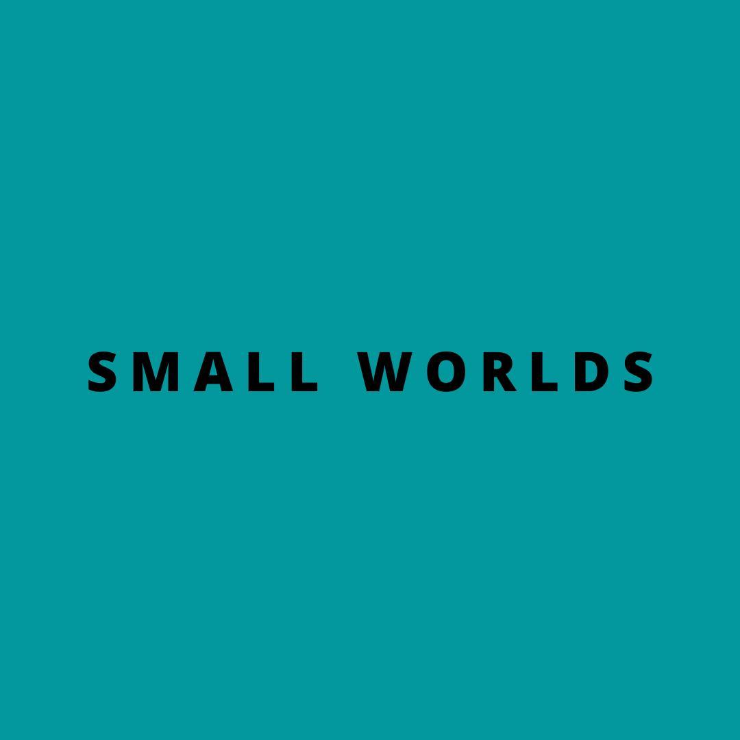 small worlds